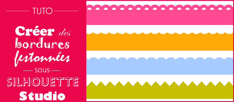 tuto bordure festonnée scalloped border silhouette studio