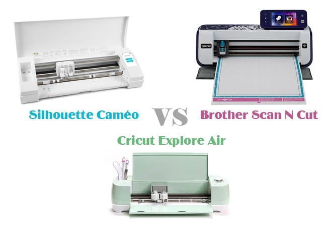 comparatif différences silhouette cameo portrait cricut explore air brother scanncut scan n cut