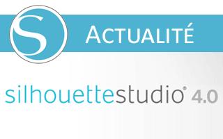 Silhouette Studio 4 : les nouveautés
