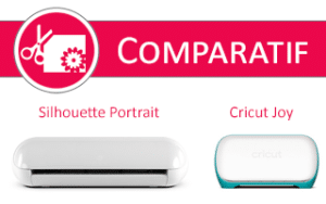 test comparatif Silhouette Portrait Cricut Joy machines découpe avis